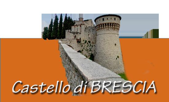 Visita il Castello di Brescia
